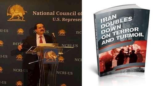 تشدید تروریسم و جنگافروزی رژیم ایران - معرفی کتاب جدید نمایندگی شورای ملی مقاومت در آمریکا