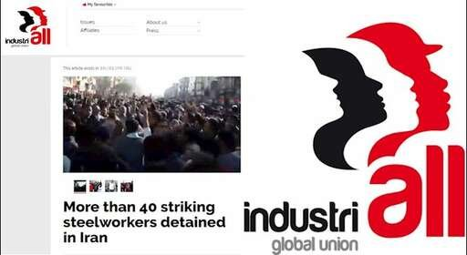 حمایت اتحادیه جهانی صنعت از کارگران فولاد اهواز و فراخوان به آزادی فوری کارگران دستگیر شده