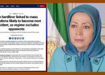 """فاکس نیوز: خانم مریم رجوی؛ رئیسی """"دژخیم قتلعام ۶۷"""" و یکی از بدترین جنایتکاران علیه بشریت در ۵۰سال گذشته"""